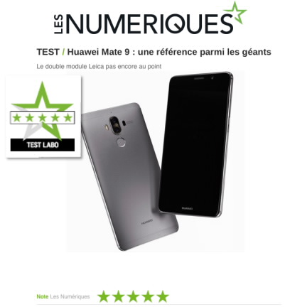 LES NUMERIQUES: The HUAWEI Mate 9: a reference among the giants