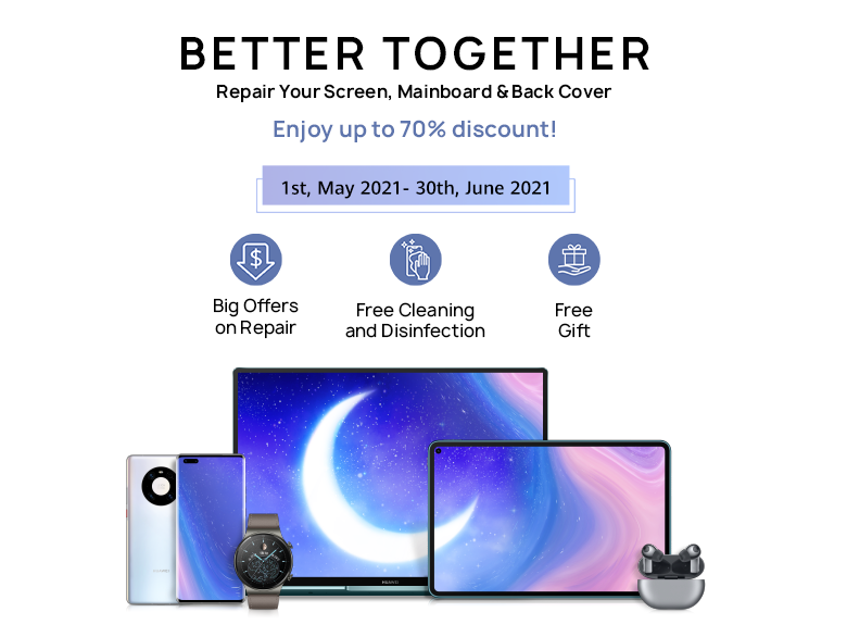 BETTER TOGETHER HUAWEI Service