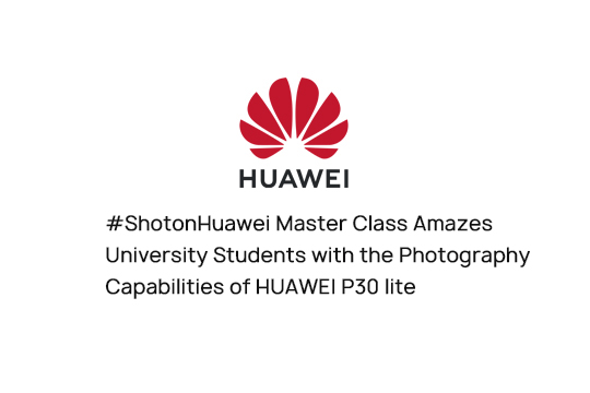 #ShotonHuawei Master Class Amazes University Students with the Photography Capabilities of HUAWEI P30 lite
