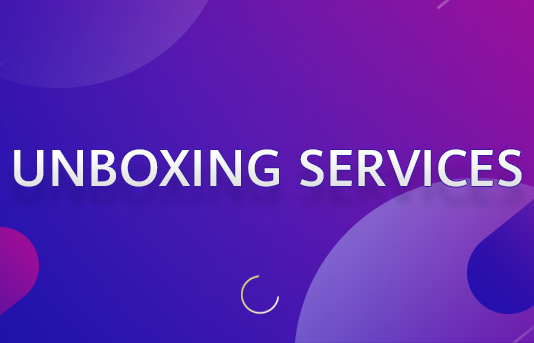 unboxing services