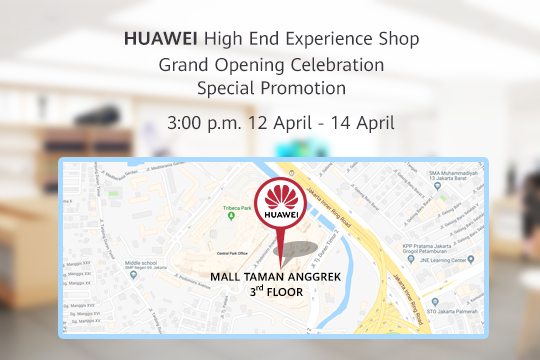 HUAWEI Resmikan High End Experience Shop Pertamanya di Indonesia