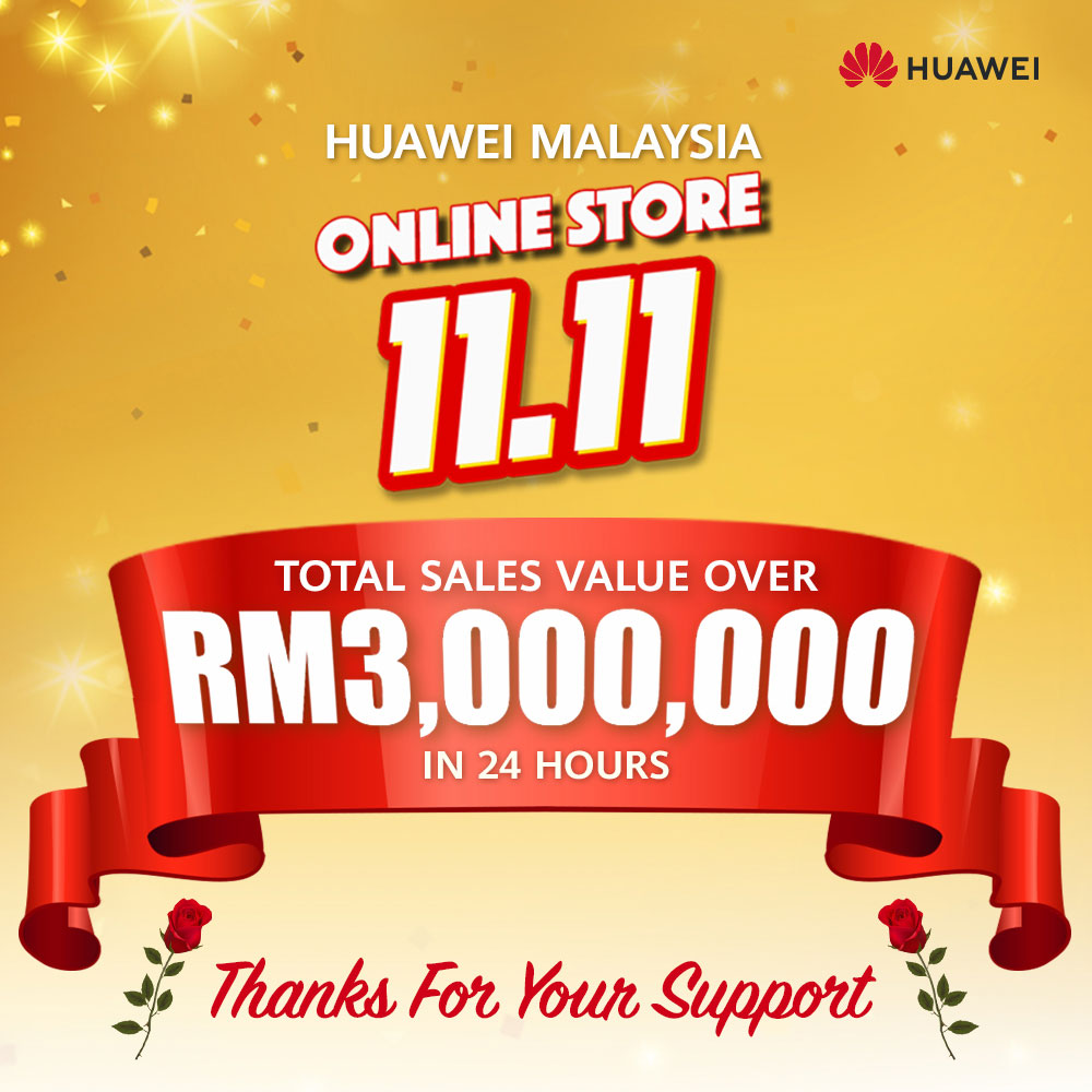 Huawei made RM3 million worth of sales on 11.11