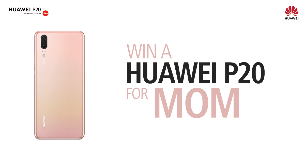 HUAWEI P20 mothers day